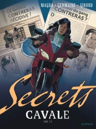 Secrets, Cavale, Tome 3