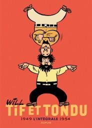 Tif et Tondu - Nouvelle Intégrale , Tome 1