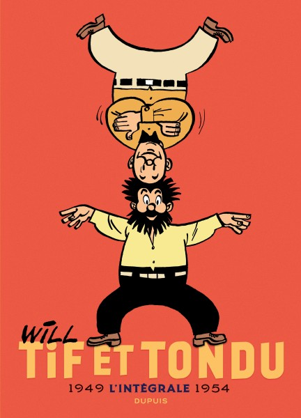 Tif et Tondu - Nouvelle Intégrale  - Tif et Tondu - Nouvelle Intégrale, tome 1