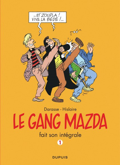 Le gang Mazda - L'Intégrale - Gang Mazda - L'Intégrale, tome 1