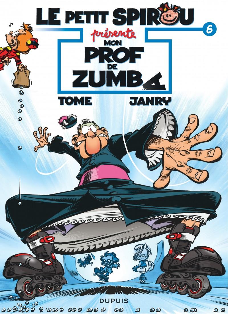 Le Petit Spirou présente... - tome 6 - Mon prof de Zumba