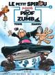 Le Petit Spirou présente : Mon prof de Zumba