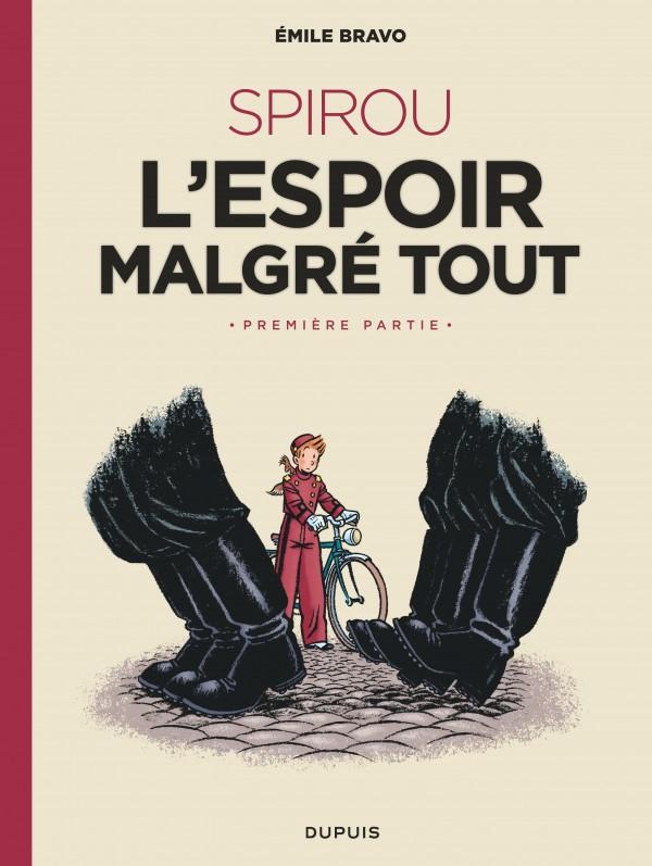 cover-comics-le-spirou-d-8217-emile-bravo-tome-2-spirou-ou-l-8217-espoir-malgr-tout-premire-partie
