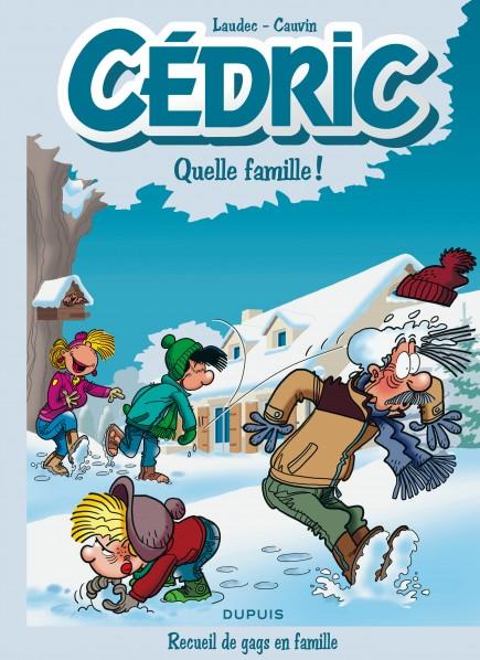 Cédric Best Of - Quelle famille !