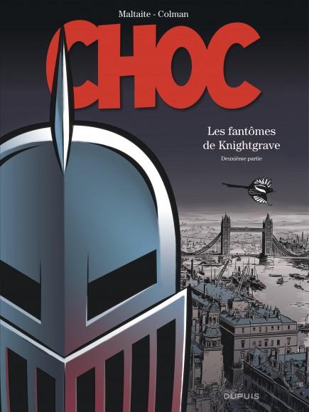 Choc - Les fantômes de Knightgrave (deuxième partie)