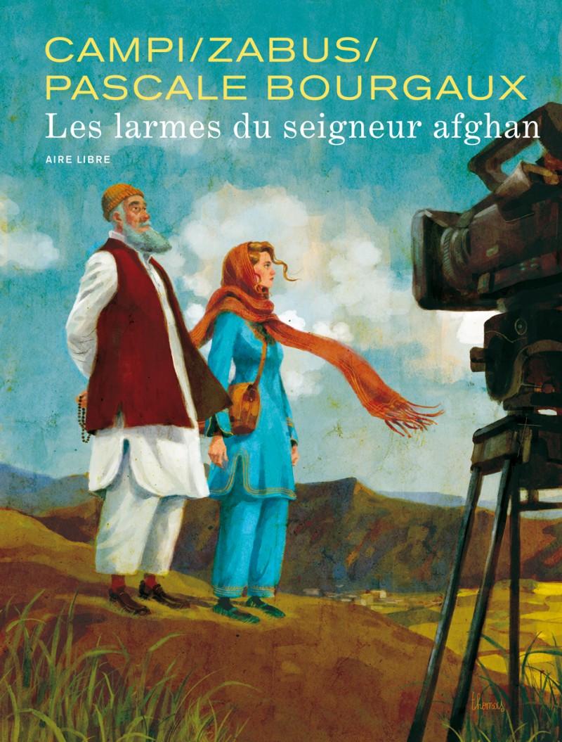 Pascale Bourgaux: Great Reporter - tome 1 - Les larmes du seigneur afghan