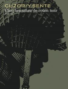 cover-comics-cinq-branches-de-coton-noir-tome-0-cinq-branches-de-coton-noir
