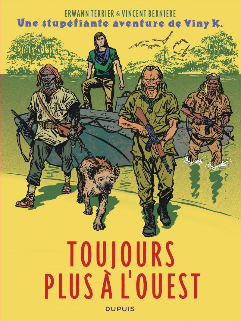Une stupéfiante aventure de Viny K. - tome 2 - Toujours plus à l'ouest