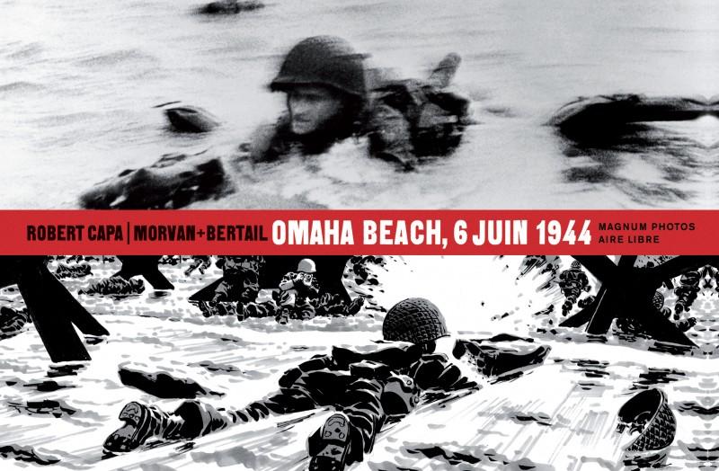 Magnum Photos - tome 1 - Omaha Beach, 6 juin 1944