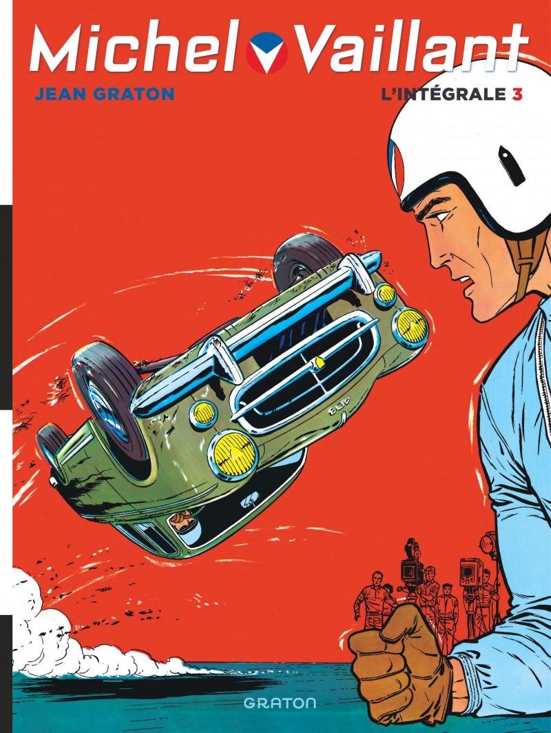 Michel Vaillant - Compilation - tome 3 - Michel Vaillant, L'intégrale, tome 3 (Volumes 7 à 9)