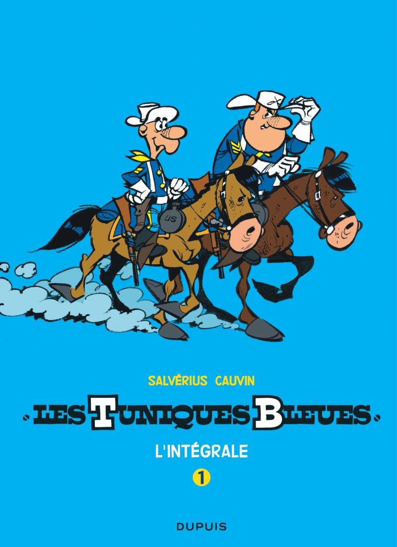 Les Tuniques Bleues - L'intégrale - tome 1 - Les Tuniques Bleues - L'intégrale, tome 1 (Salvérius/Cauvin)