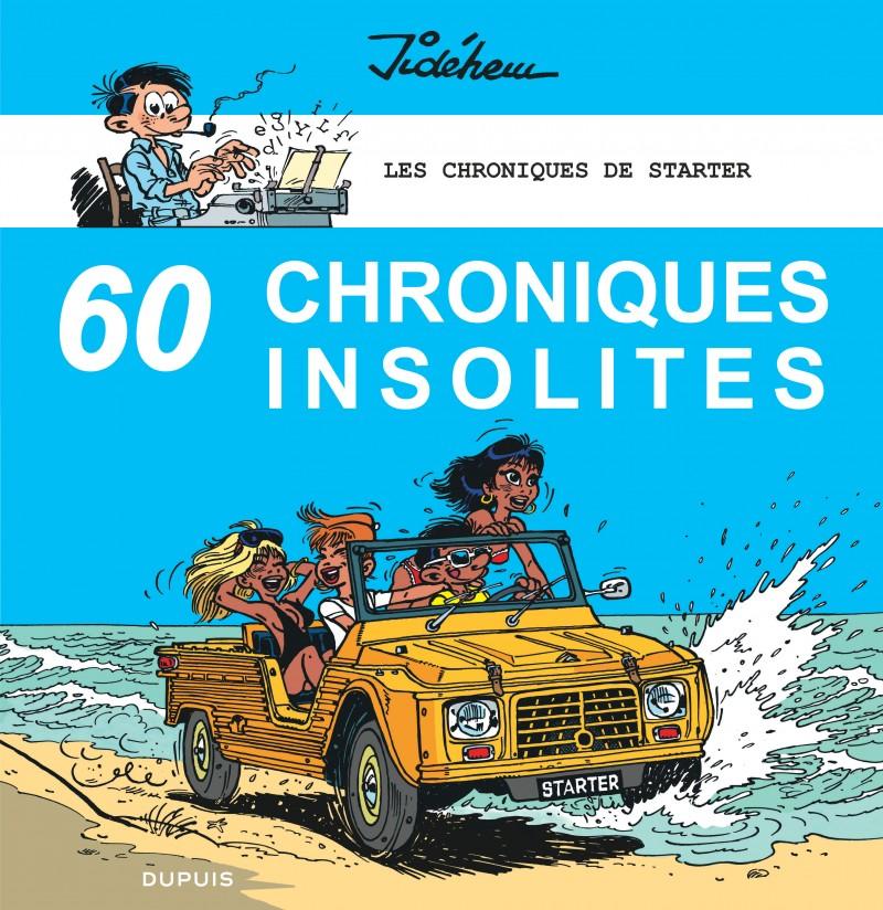 Les chroniques de Starter - tome 4 - 60 chroniques insolites