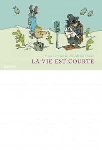 cover-comics-la-vie-est-courte-8211-intgrale-tome-1-la-vie-est-courte-8211-intgrale
