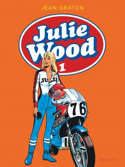 Julie Wood, L'intégrale - Julie Wood, L'intégrale, tome 1