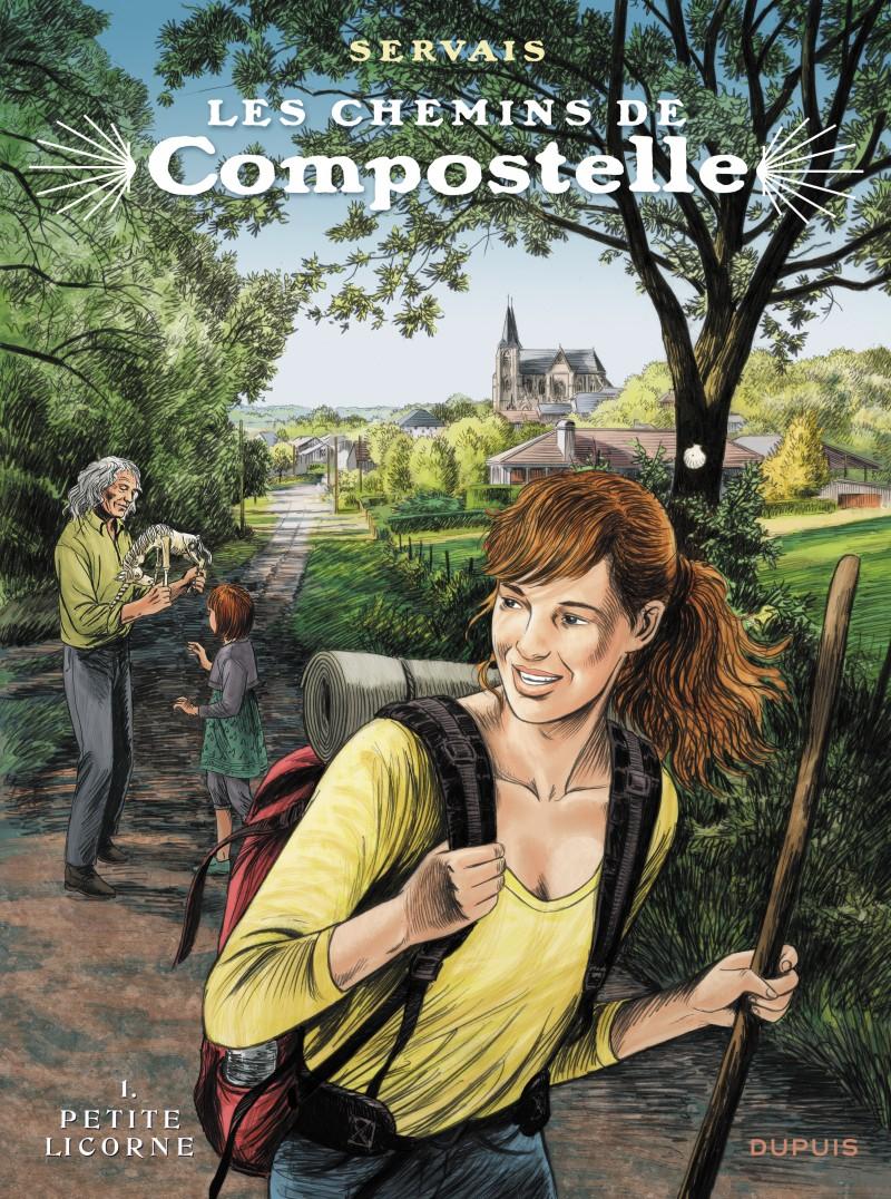 Les chemins de Compostelle - tome 1 - La petite licorne