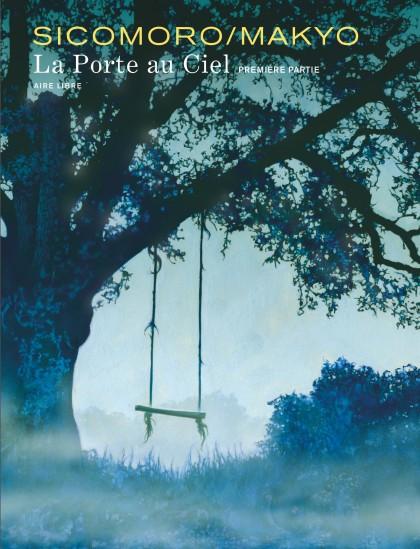 The Door in the Sky - La Porte au ciel - tome 1