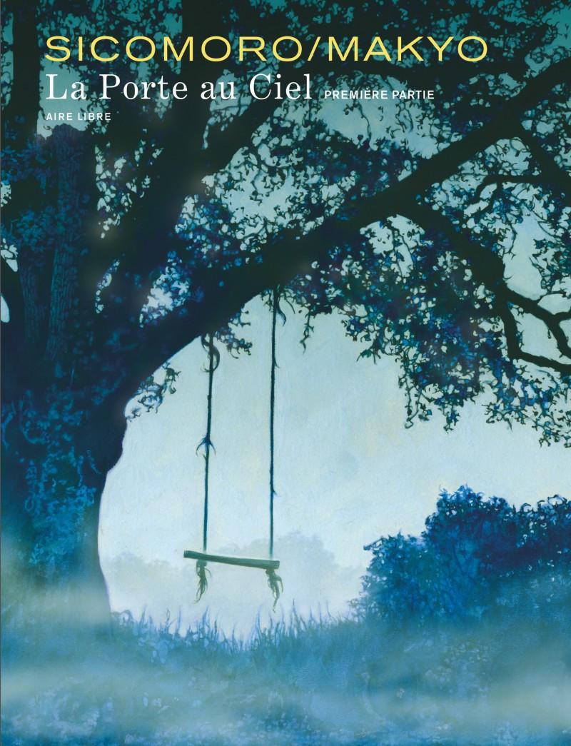 The Door in the Sky - tome 1 - La Porte au ciel - tome 1