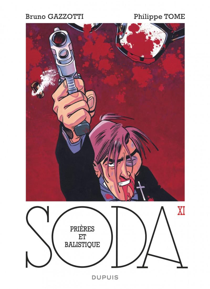 Soda - tome 11 - Prières et balistique