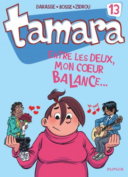 Tamara - Entre les deux, mon coeur balance...