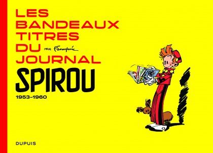 Les bandeaux-titres du Journal de Spirou - tome 1