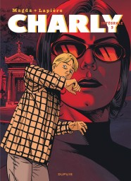 Charly - L'Intégrale, Tome 3