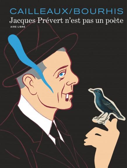 Jacques Prévert is not a poet - Jacques Prévert n'est pas un poète