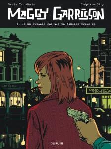 cover-comics-maggy-garrisson-tome-3-je-ne-voulais-pas-que-a-finisse-comme-a