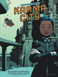 Karma City, Tome 1
