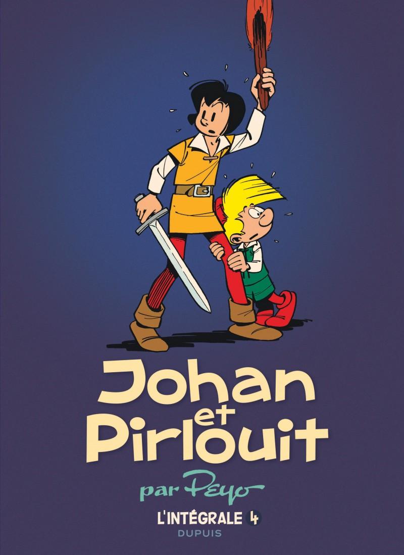 Johan et Pirlouit - L'Intégrale - tome 4 - Johan et Pirlouit, L'Intégrale tome 4 (1959-1970)
