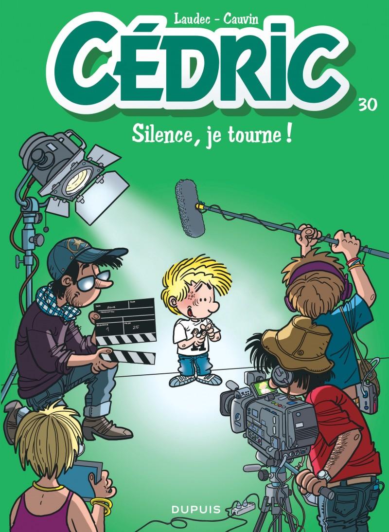 Cédric - tome 30 - Silence, je tourne !