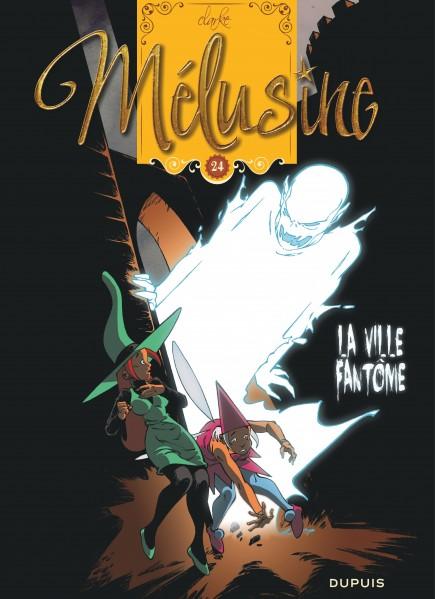 Mélusine - La ville fantôme