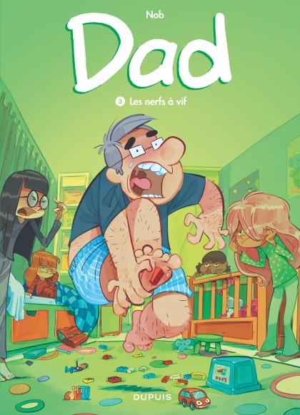 Dad - Les nerfs à vif
