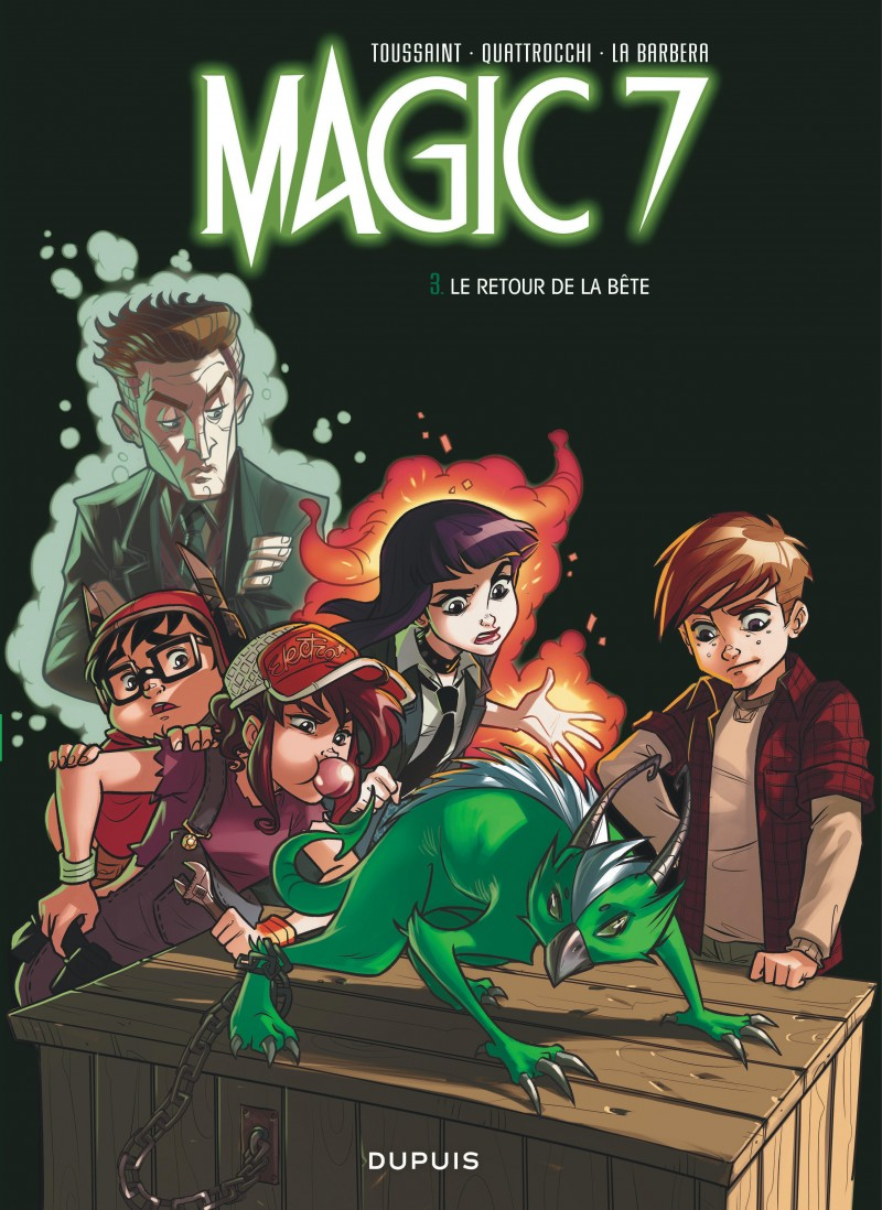 Magic 7 - tome 3 - Le retour de la bête !