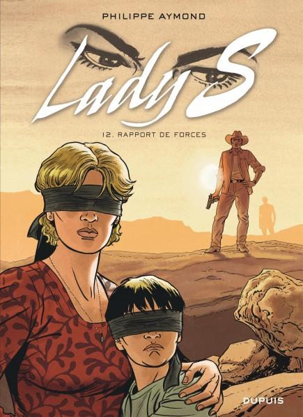 Lady S. - Rapport de forces