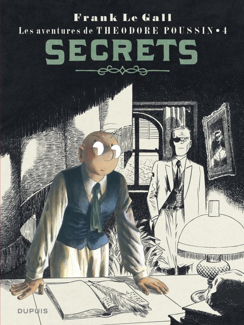 Théodore Poussin - tome 4 - Secrets