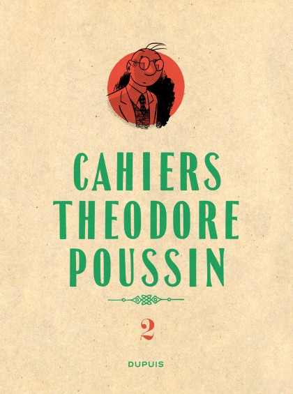 Théodore Poussin - Cahiers - Théodore Poussin - Cahiers, Tome 2/4