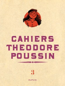 cover-comics-thodore-poussin-8211-cahiers-tome-3-thodore-poussin-8211-cahiers-tome-3-4