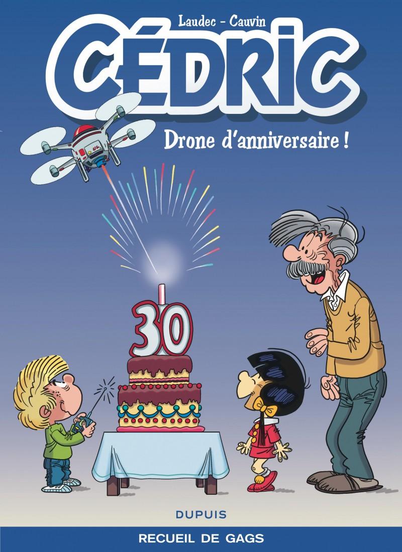 Cedric - Best of - tome 8 - Drone d'anniversaire !