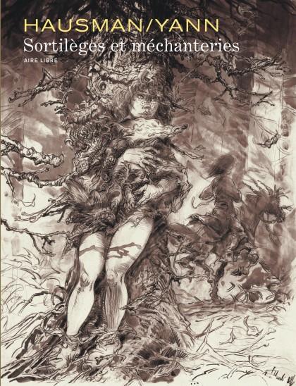 Intégrale Hausman/Yann - Sortilèges et méchanteries