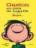 Gaston - Au-del� de Lagaffe (catalogue de l'expo � la BPI)