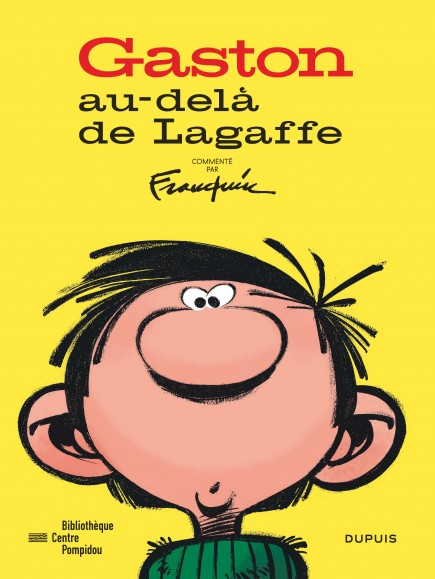 Gaston - Au-delà de Lagaffe (catalogue de l'expo à la BPI) - Gaston - Au-delà de Lagaffe (catalogue de l'expo à la BPI)
