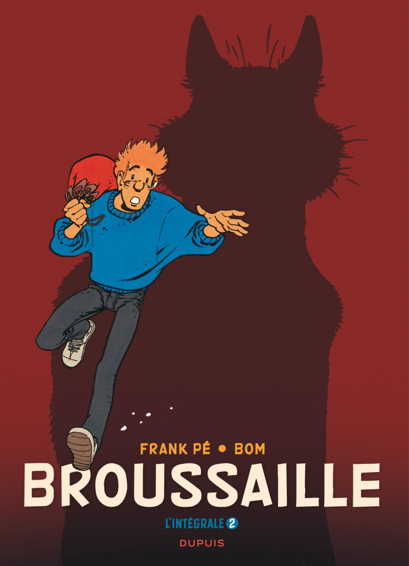 Broussaille- the complete works - tome 2 - Broussaille, L'intégrale (1988-2002)