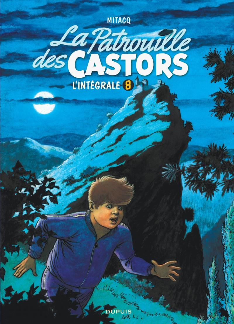La patrouille des castors  - L'Intégrale - tome 8 -  La patrouille des Castors - L'intégrale - Tome 8