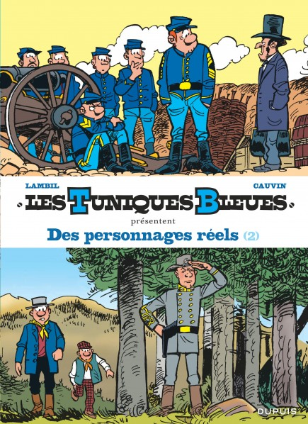 Les Tuniques Bleues présentent - Des personnages réels 2/2