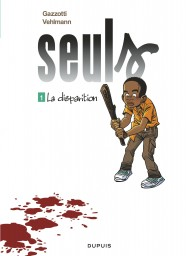 Seuls, Tome 1