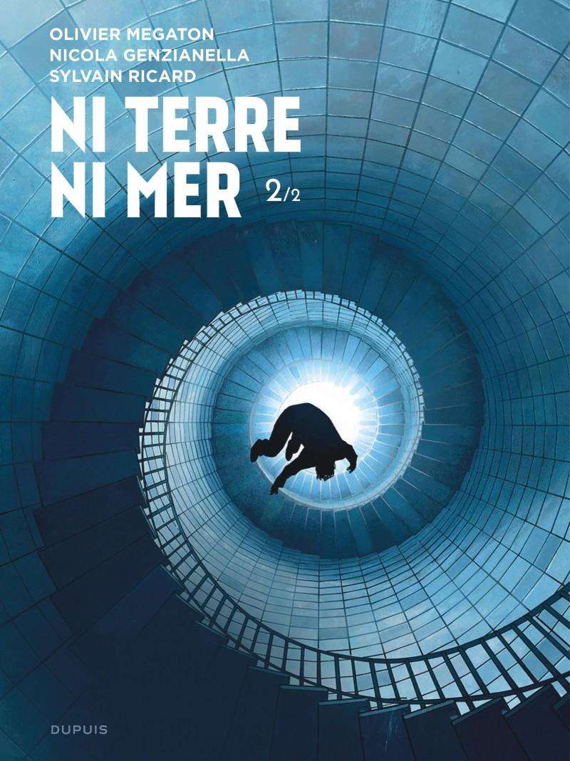 Ni Terre ni Mer - tome 2 - Ni Terre ni Mer - 2/2