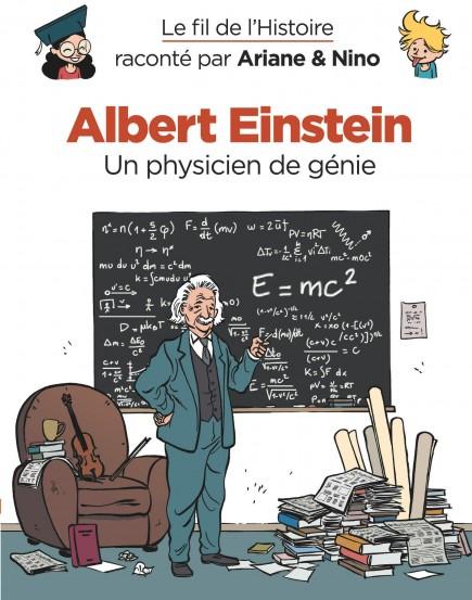 Le fil de l'Histoire raconté par Ariane & Nino - Albert Einstein
