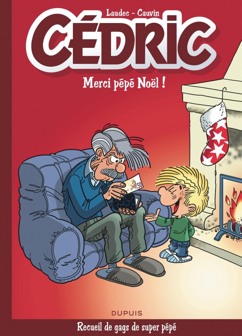 Cedric - Best of - tome 9 - Merci Pépé Noël !