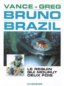 cover-comics-bruno-brazil-tome-1-requin-qui-mourut-deux-fois-le