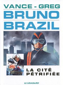cover-comics-bruno-brazil-tome-4-cit-ptrifie-la